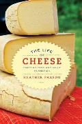 Life of Cheese Crafting Food & Value in America