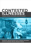 Contested Illnesses Citizens Science & Health Social Movements