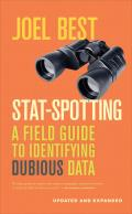 Stat Spotting A Field Guide to Identifying Dubious Datata