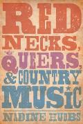 Rednecks Queers & Country Music