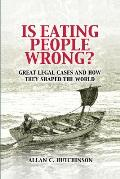 Is Eating People Wrong?: Great...