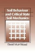 Soil Behaviour & Critical State Mechanics