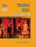 The Roman World: From Republic to Empire