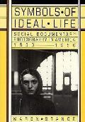 Symbols Of Ideal Life Social Documentary