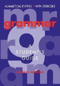 Grammar A Students Guide