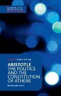 Aristotle The Politics & the Constitution of Athens