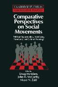 Comparative Perspectives on Social Movements Political Opportunities Mobilizing Structures & Cultural Framings