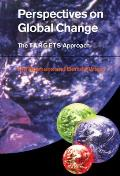 Perspectives on Global Change: The Targets Approach