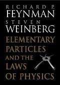 Elementary Particles & the Laws of Physics The 1986 Dirac Memorial Lectures