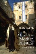 History of Modern Palestine One Land Two Peoples