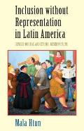 Inclusion Without Representation in Latin America: Gender Quotas and Ethnic Reservations