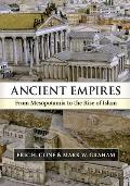 Ancient Empires From Mesopotamia to the Rise of Islam