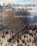 Early Impressionism and the French State (1866 1874)