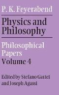 Physics and Philosophy: Volume 4: Philosophical Papers