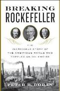 Breaking Rockefeller The...