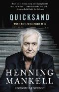 Quicksand What It Means to Be a Human Being