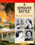 Separate Battle Women & The Civil War
