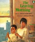Leaving Morning