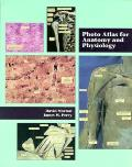 Photo Atlas For Anatomy & Physiology