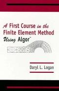 First Course In The Finite Element Metho