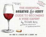 Essential Scratch & Sniff Guide to Becoming a Wine Expert Take a Whiff of That
