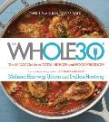 Whole 30 The 30 Day Guide to...