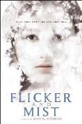 Flicker & Mist