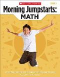 Morning Jumpstarts: Math (Grade 4): 100 Independent Practice Pages to Build Essential Skills