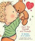 I Love You Through & Through Te quiero yo te quiero Bilingual