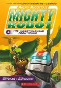 Ricky Ricottas Mighty Robot 03 vs The Voodoo Vultures From Venus Book 3