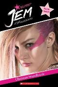 Jem and the Holograms Movie Handbook