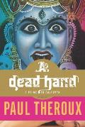 A Dead Hand: A Crime in Calcutta