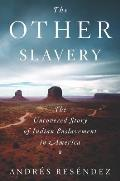 Other Slavery The Uncovered Story...