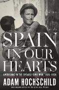 Spain in Our Hearts: Americans in...