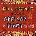 Bill Bryson's African Diary (Uk Edition)