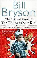 Life & Times Of The Thunderbolt Kid