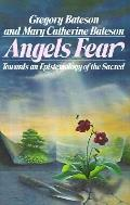 Angels Fear Towards An Epistemology Of The Sacred
