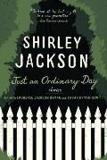 Just an Ordinary Day The Uncollected Stories of Shirley Jackson