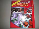 Holt Science and Technology Tennessee: Student Edition Grade 7 2010