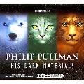 His Dark Materials Trilogy (Box Set): Three BBC Radio 4 Full-cast Dramatisations