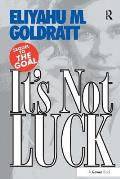 It's Not Luck
