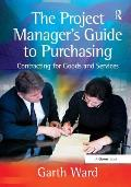 Project Manager's Guide to Purchasing