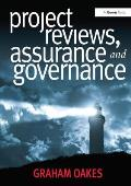 Project Reviews, Assurance and Governance