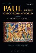 Paul in the Greco-Roman World: A Handbook: Volume II