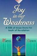 Joy In Our Weakness A Gift Of Hope Fro