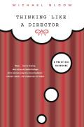 Thinking Like a Director A Practical Handbook