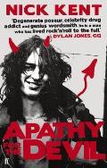 Apathy for the Devil A 1970s Memoir