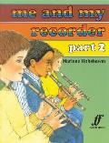 Me and My Recorder, Bk 2: 10 Books (Faber Edition)