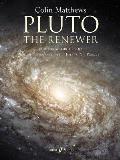 Pluto, the Renewer: Full Score