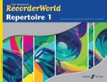 Recorderworld Repertoire, Bk 1 (Faber Edition: Recorderworld)